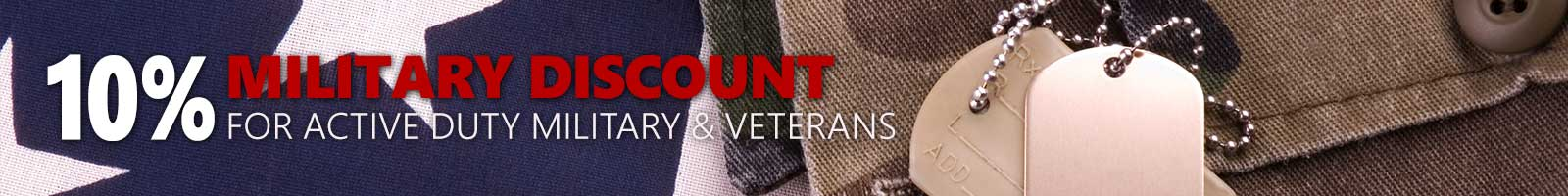 10% Military Discount for active duty military and veterans.